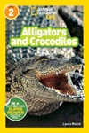 National Geographic Readers Alligators And Crocodiles