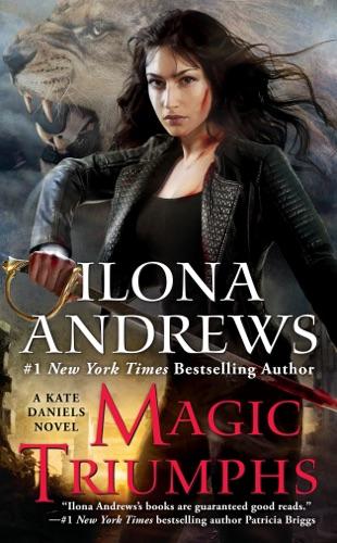 Ilona Andrews - Magic Triumphs