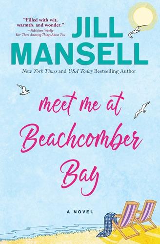 Jill Mansell - Meet Me at Beachcomber Bay