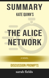 Summary Kate Quinn S The Alice Network