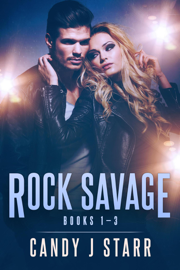 Rock Savage - Books 1-3 - Candy J Starr book summary