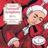 Haydns Farewell Symphony