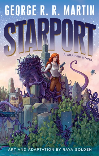 George R.R. Martin & Raya Golden - Starport (Graphic Novel)