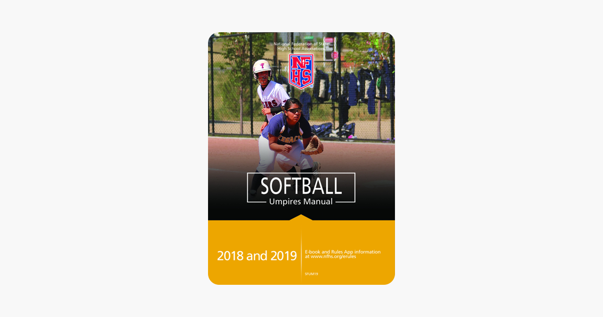 U200e2018  U0026 2019 Nfhs Softball Umpires Manual On Apple Books