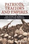 Patriots Traitors And Empires