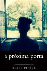 A próxima porta (Um mistério psicológico de Chloe Fine – Livro 1)