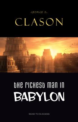 The Richest Man in Babylon - George S. Clason book