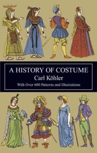 A History of Costume da Carl Kohler