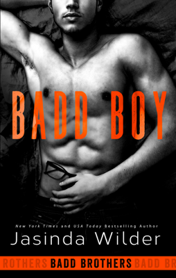 Jasinda Wilder - Badd Boy book