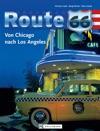 Reise Bildband Route 66 Von Chicago Nach Los Angeles