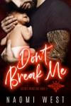 Dont Break Me