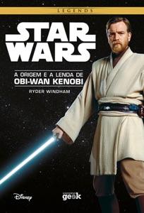 Star Wars: A origem e a lenda de Obi-Wan Kenobi Book Cover