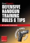 Gun Digests Defensive Handgun Training Rules And Tips EShort