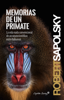 Robert Sapolsky - Memorias de un primate portada