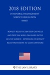 Royalty Relief-Ultra-Deep Gas Wells And Deep Gas Wells On Leases In The Gulf Of Mexico - Extension Of Royalty Relief Provisions To Leases Offshore US Minerals Management Service Regulation MMS 2018 Edition