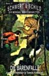 Schwert Und Schild  Sir Morgan Der Lwenritter Band12 Die Brenfalle