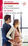 La Magie Dune Naissance - Captive Dun Secret