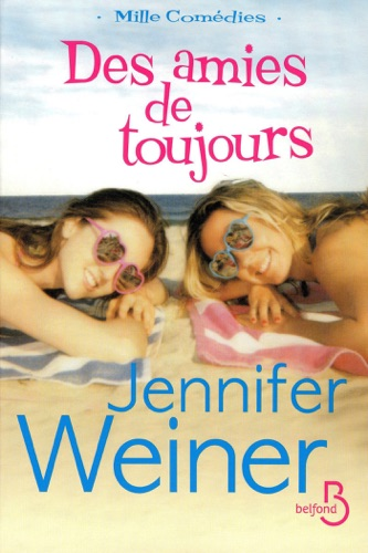 Jennifer Weiner - Des amies de toujours