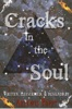 Cracks In The Soul