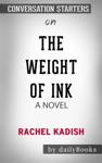 The Weight Of Ink A Novel By Rachel Kadish Conversation Starters