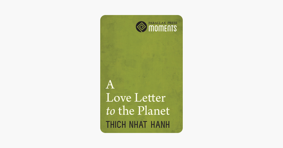 Love Letter to the Planet - Thích Nhất Hạnh