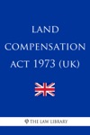 Land Compensation Act 1973 UK