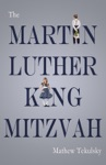 The Martin Luther King Mitzvah