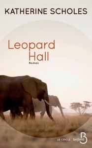 Leopard Hall par Katherine Scholes Couverture de livre