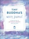Tiny Buddhas Worry Journal