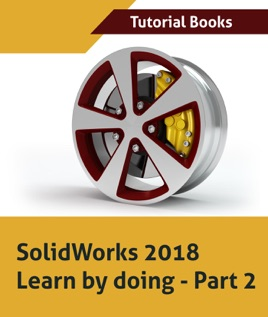 ‎SolidWorks 2018 Learn by doing - Part 2: Surface Design, Mold Tools,  Weldments