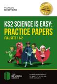 KS2 Science is Easy: Practice Papers