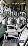 Mobsters in Mount Dora