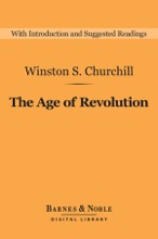 The Age Of Revolution (Barnes & Noble Digital Library)