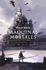 Máquinas mortales (Mortal Engines 1) PDF Download