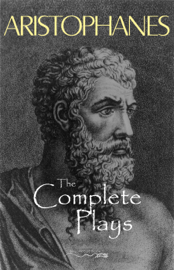 Aristophanes: The Complete Plays