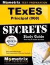 TExES 068 Principal Exam Secrets Study Guide
