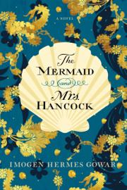 The Mermaid and Mrs. Hancock book