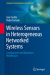 Wireless Sensors In Heterogeneous Networked Systems