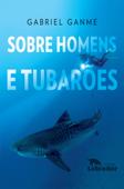 Sobre Homens e Tubarões Book Cover