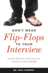 Dont Wear Flip-Flops To Your Interview