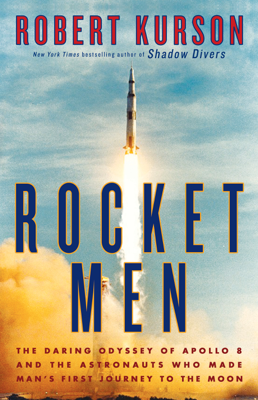 Rocket Men - Robert Kurson book