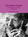 The Pele Chant