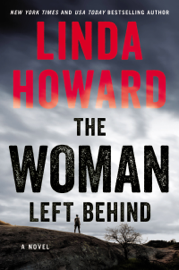 The Woman Left Behind - Linda Howard book summary
