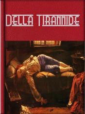 Della Tirannide