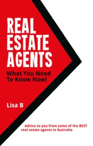 Real Estate Agents What You Need To Know Now!