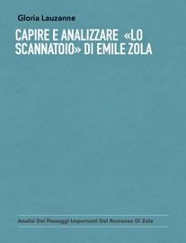 CAPIRE E ANALIZZARE  «LO SCANNATOIO» DI EMILE ZOLA