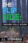 The Flip Side 1 Heaven Falls Down