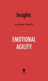 Insights On Susan David S Emotional Agility By Instaread