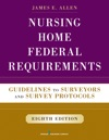 Nursing Home Federal Requirements 8th Edition