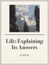 Life Explaining Its Answers